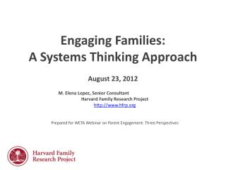 Engaging Families: A Systems Thinking Approach  August 23, 2012