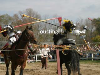 Jousting!!