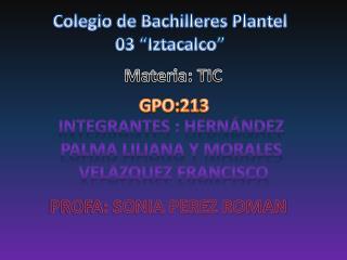"Colegio de Bachilleres  P lantel 03 ""Iztacalco"""