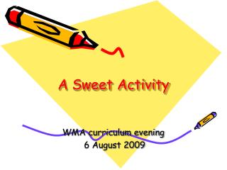 A Sweet Activity