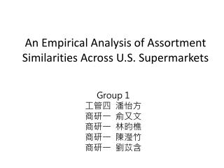 An Empirical Analysis of Assortment Similarities Across U.S. Supermarkets