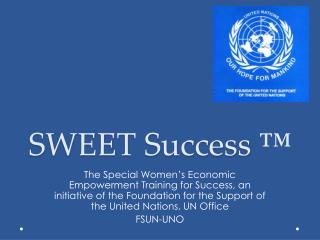 SWEET Success ™