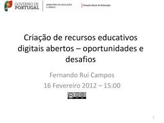 Criação de recursos educativos digitais abertos – oportunidades e desafios