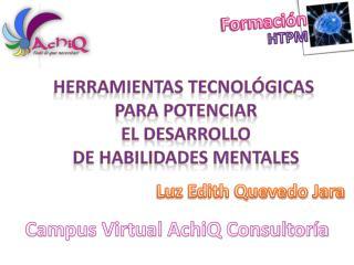 Herramientas tecnológicas  Para potenciar El desarrollo De habilidades mentales