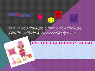 The lalaloopsy club lalaloopsy photo album & lalaloopsy  info