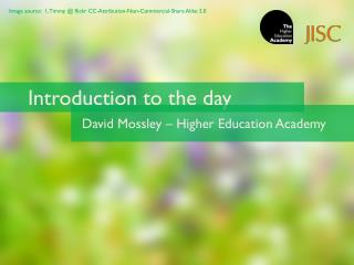 Introduction to the day