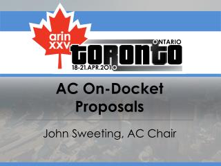 AC On-Docket Proposals