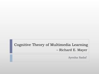 Cognitive Theory of Multimedia Learning  – Richard E. Mayer