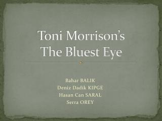 Toni Morrison's The Bluest Eye