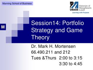 Session14:  Portfolio Strategy and  Game Theory