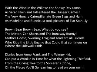 With  the Wind in the Willows the Snowy Day came,