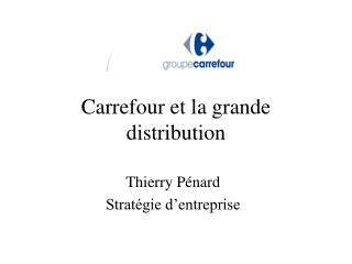 Carrefour et la grande distribution
