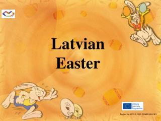 Latvian  Easter