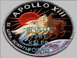 Apollo 13 by kaleb points