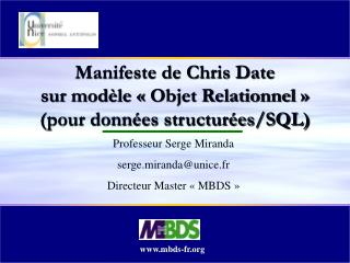 Manifeste de Chris Date  sur modèle  «Objet Relationnel» (pour données structurées/SQL)