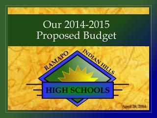 Our 2014-2015  Proposed Budget
