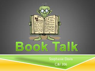 Stephanie Davis C&I 306