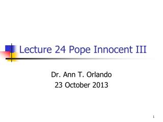 Lecture  24  Pope Innocent III