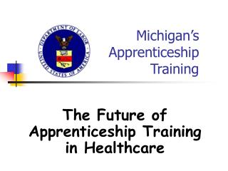 Michigan s Apprenticeship  Training
