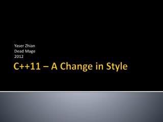 C++11 – A Change in Style