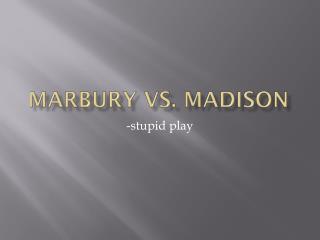 Marbury vs .  madison