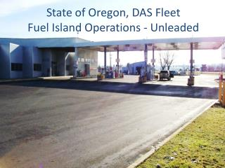 State of Oregon, DAS Fleet Fuel Island Operations - Unleaded