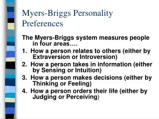Myers-Briggs Personality Preferences