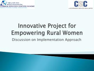 Innovative Project for Empowering Rural Women