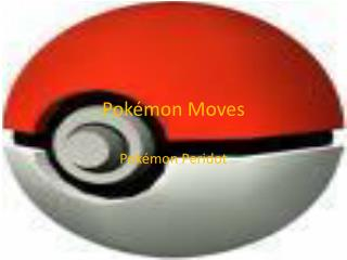 Pokémon Moves