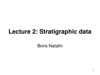 Lecture 2: Stratigraphic data