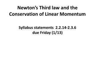 Newton's Third law and the Conservation of Linear Momentum
