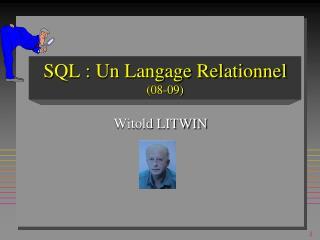 SQL : Un Langage Relationnel (08-09)