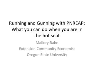 Running and Gunning with PNREAP: What you can do when you are in the hot seat