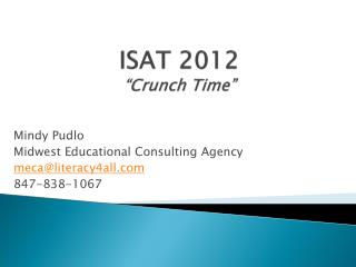"ISAT 2012 ""Crunch Time"""