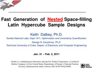 Fast  Generation  of   Nested  Space-filling  Latin  Hypercube  Sample  Designs