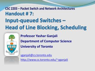 Handout  # 7:  Input-queued Switches –  Head of Line Blocking, Scheduling