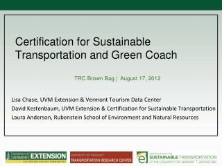 Certification for Sustainable Transportation and Green Coach
