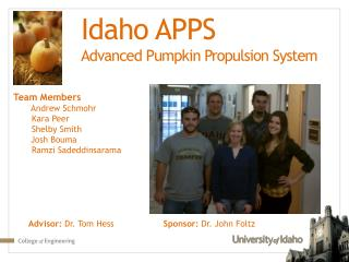 Idaho APPS Advanced Pumpkin Propulsion System