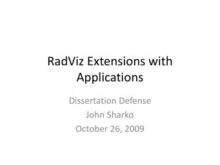 RadViz Extensions with Applications