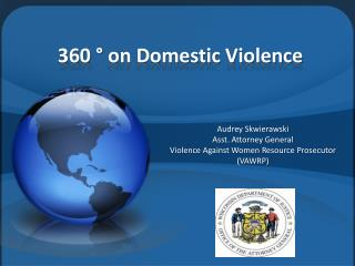 360 ° on Domestic Violence