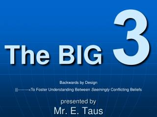 presented  by Mr. E.  Taus