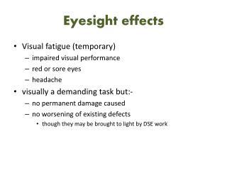 Eyesight effects