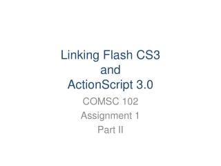 Linking Flash CS3  and ActionScript  3.0