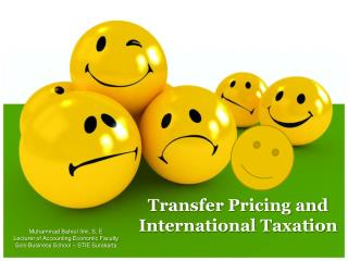 Transfer Pricing and International Taxation