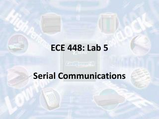 ECE 448: Lab  5 Serial Communications