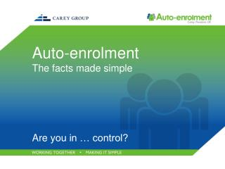 Auto- enrolment The facts made simple