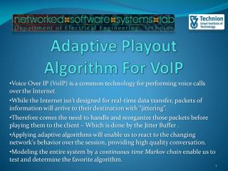 Adaptive  Playout Algorithm For VoIP