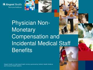 Physician Non-Monetary Compensation and Incidental Medical Staff ...