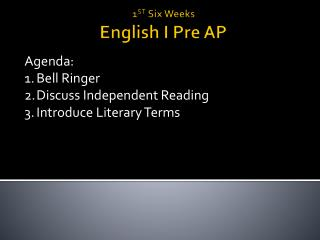 1 ST  Six Weeks English I Pre AP