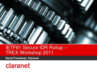 IETF81 Secure IDR Rollup –  TREX Workshop 2011